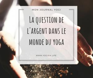 Argent, spiritualité et yoga