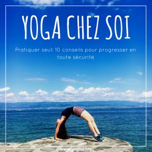 Pratiquer seul le yoga: 10 conseils pour progresser
