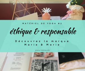 matériel de yoga éthique marie & marie