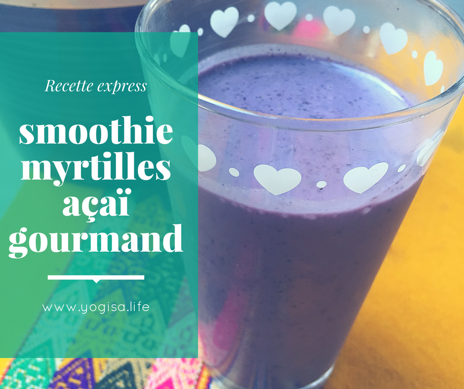 recette smoothie yoga food myrtilles açaï
