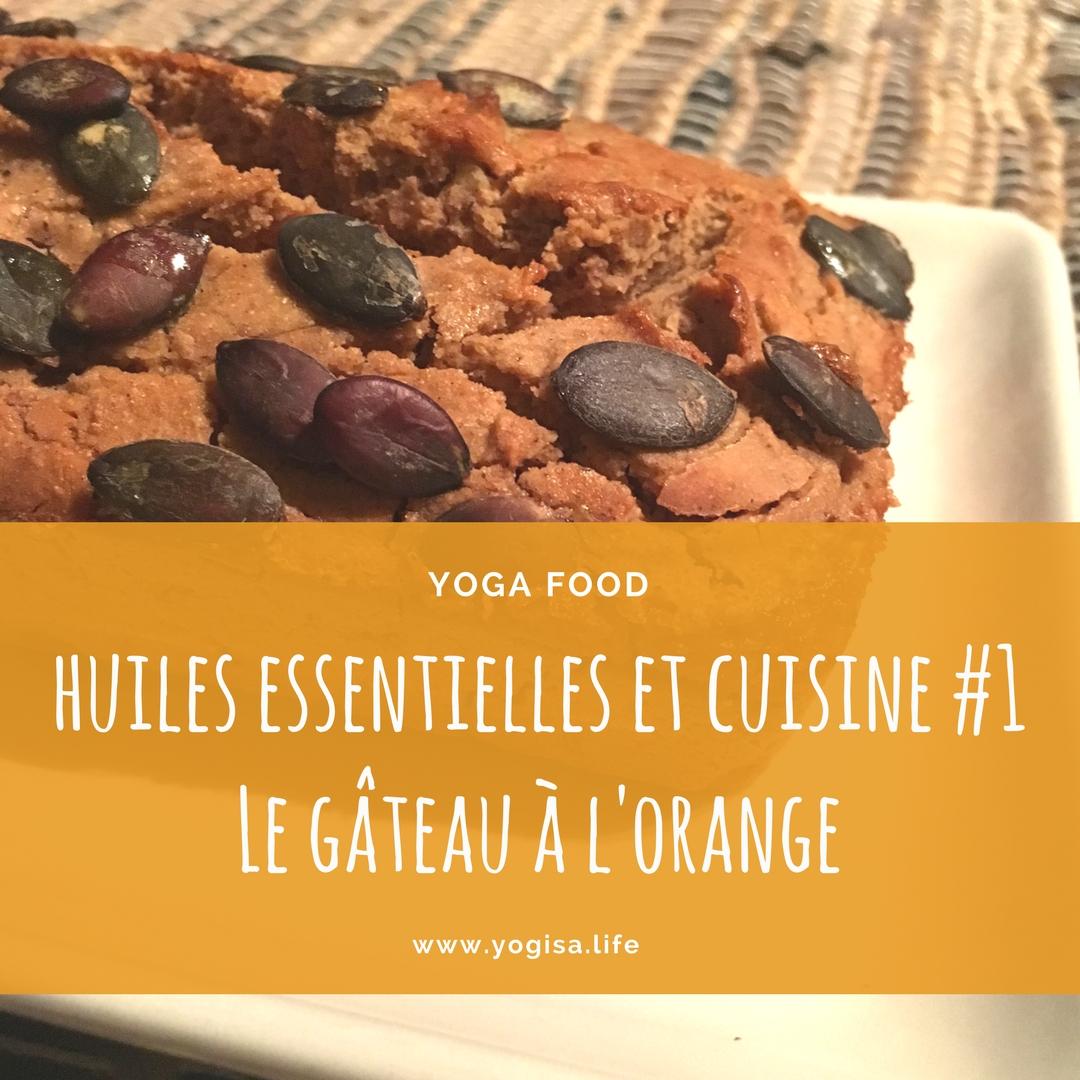 huiles essentielles et cuisine le gâteau à l'orange vegan sans gluten