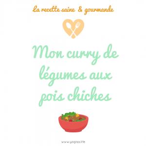 les protéines végétales: curry de légumes aux pois chiches