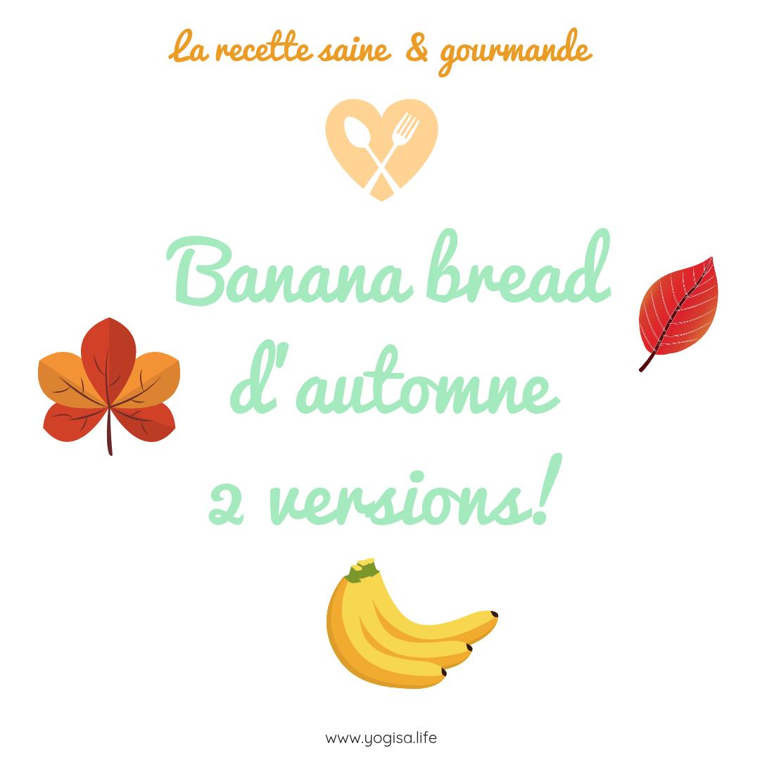 banana bread d'automne