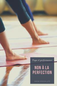 le mythe de la posture parfaite en yoga