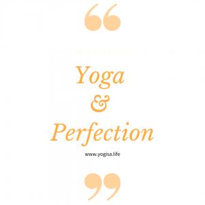 yoga et perfection
