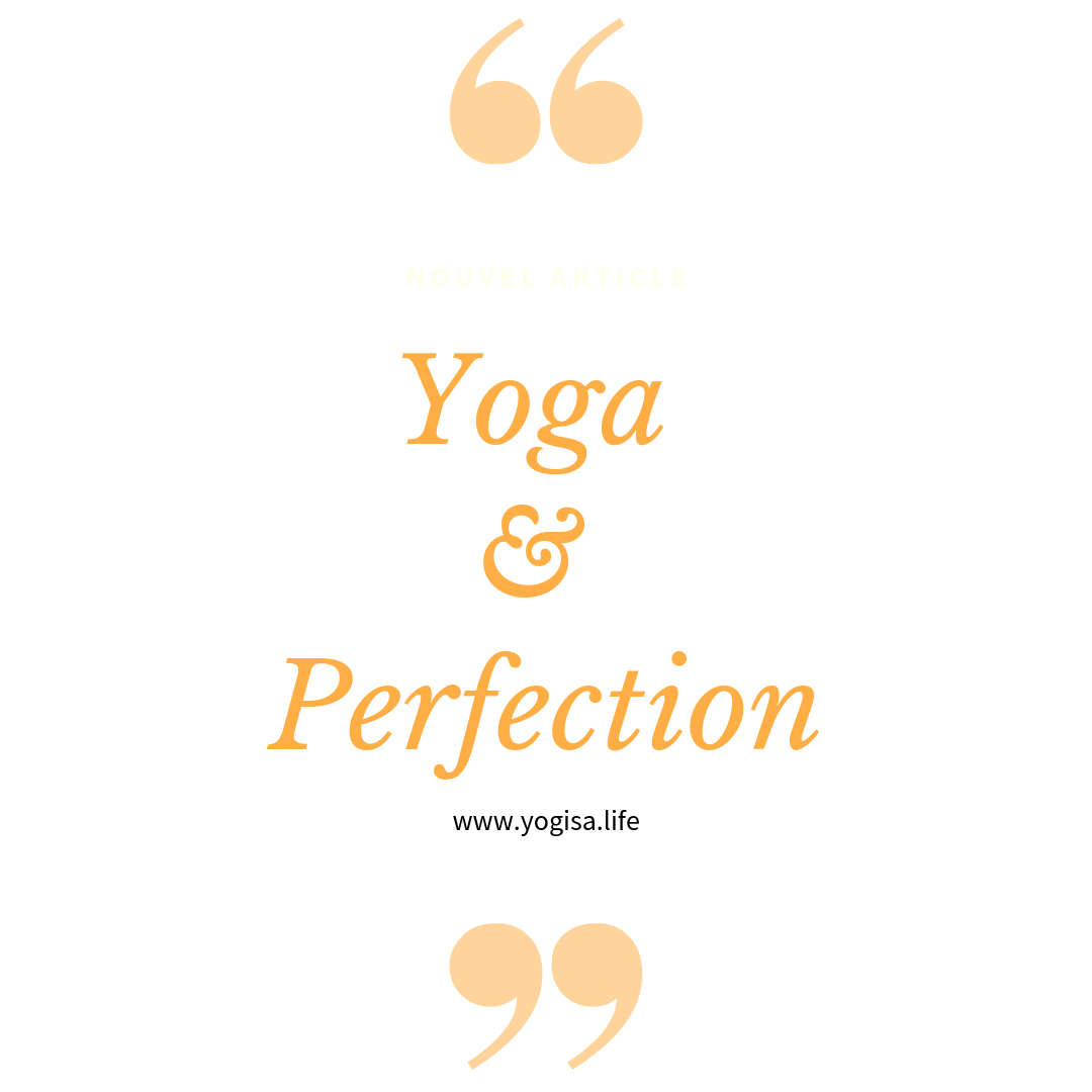 yoga et perfection